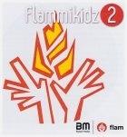 Flammikidz 2 (op CD)