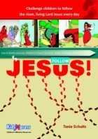 Follow Jesus!