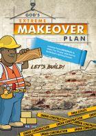 God's Extreme Makeover Plan