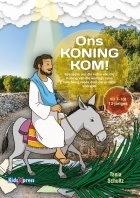 Ons Koning kom! (Handleiding en CD)