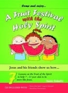 A Fruit Festival with the Holy Spirit