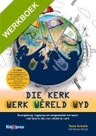 Die Kerk Werk Wêreld Wyd  A5 werkboekies